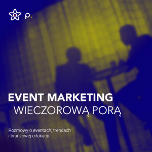 event marketing wieczorową porą